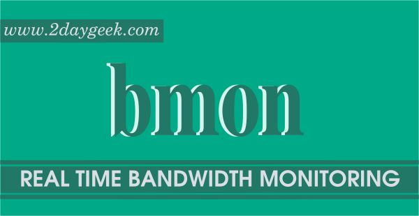 bmon stands for Bandwidth monitoring tool which used to monitor and debug networking related issues.