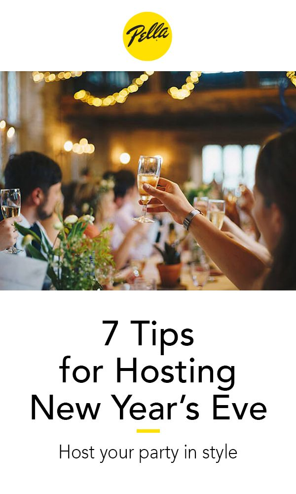 7 Tips For Hosting A Stylish New Year S Eve Party Newyear Eve Parties Party