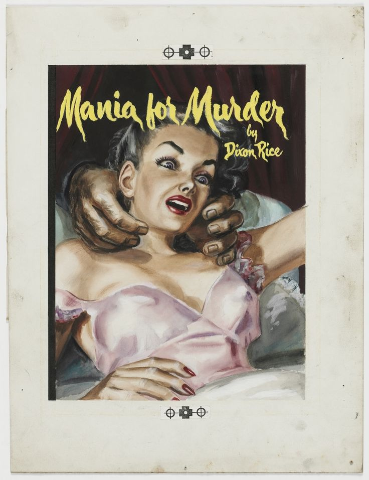 """'Mania for Murder', ca.1946, cover illustration for crime story """"pulp"""" published by Frank C. Johnson, Sydney."""