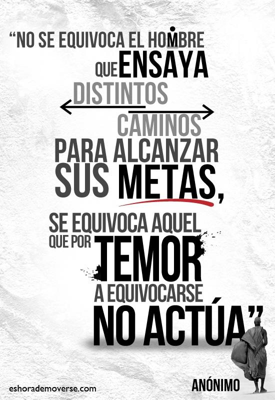 #Citas , el que no hace nada, es el único que no se equivoca!