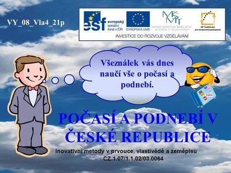 POČASÍ A PODNEBÍ V ČESKÉ REPUBLICE
