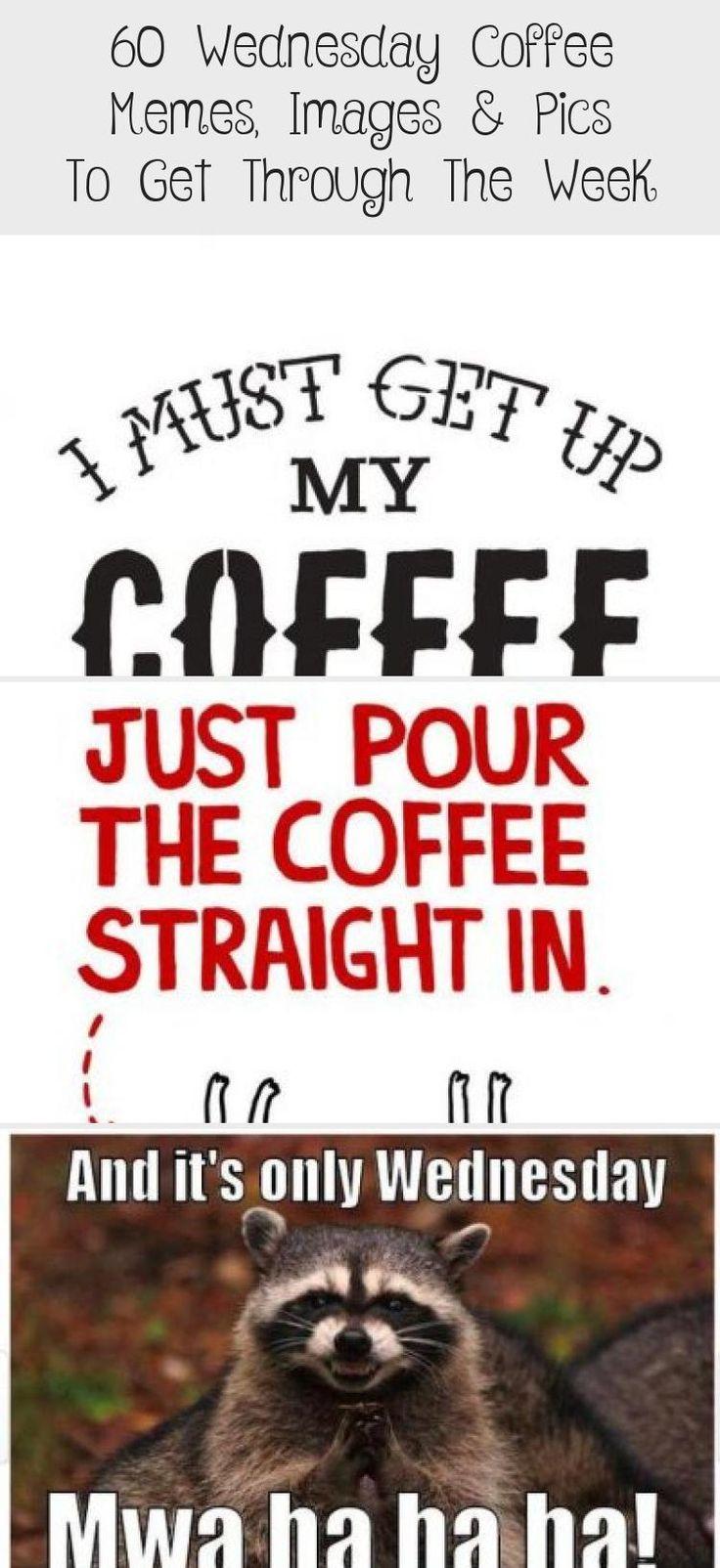 Wednesday Coffee Meme Funny