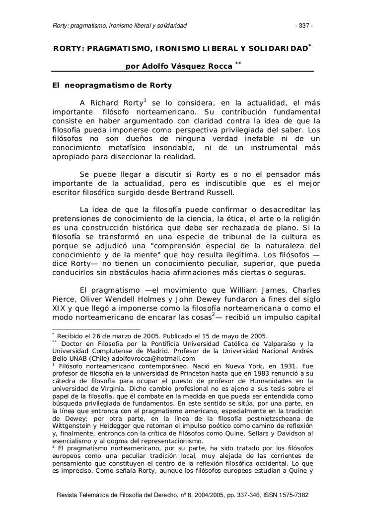 'RORTY: PRAGMATISMO, IRONISMO LIBERAL Y SOLIDARIDAD'. Dr. Adolfo Vásquez Rocca, FILOSOFÍA DEL DERECHO Revista Nº 8, Madrid, (ESPAÑA, UE),  