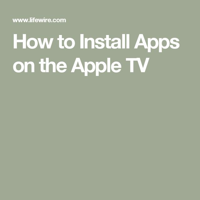 How to Install Apps on the Apple TV