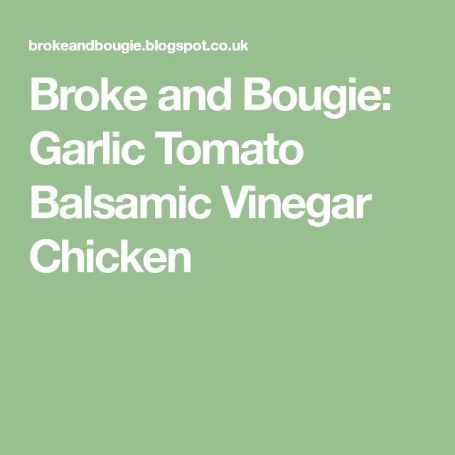 Best 25+ Balsamic Vinegar Chicken Ideas On Pinterest