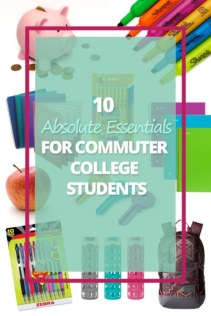 10 Absolute Essentials for Commuter College Students Pin