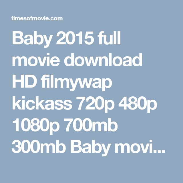 Baby 2015 full movie download HD filmywap kickass 720p 480p 1080p 700mb 300mb Baby movie download mp4 3gp mkv avi for pc mobile watch online free utorrent khatrimaza pagalworld worldfree4u 123movies moviescounter yify yts tamilrockers bluray dvdrip camrip desicam dubbed tamil telugu malayalam Akshay Kumar, Taapsee Pannu, Rana Daggubati, Anupam Kher, Kay Kay Menon, Danny Denzongpa
