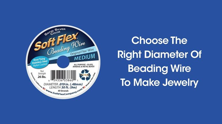 DIY Episode 1:5 - Choose The Right Diameter Of Beading Wire To Make Jewelry