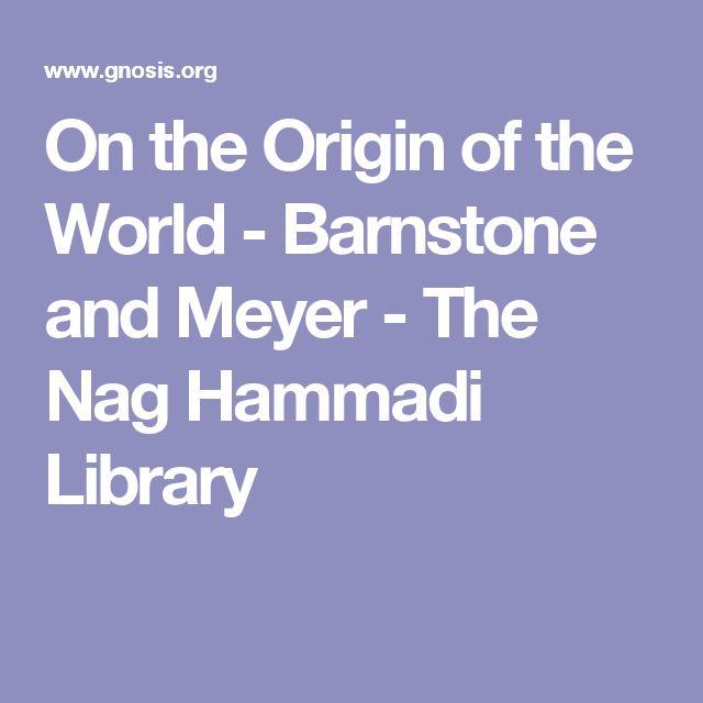 On the Origin of the World - Barnstone and Meyer - The Nag Hammadi Library