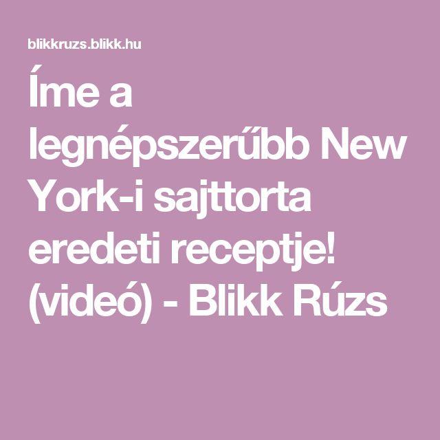 Íme a legnépszerűbb New York-i sajttorta eredeti receptje! (videó) - Blikk Rúzs