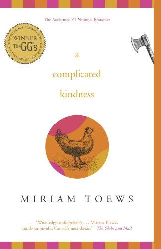 A Complicated Kindness eBook: Miriam Toews: Amazon.ca: Kindle Store