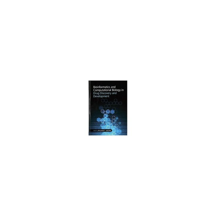 Bioinformatics and Computational Biology in Drug Discovery and Development (Hardcover)