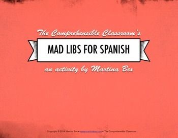 Communicative activity: Mad libs for Spanish