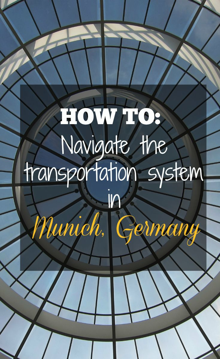 How to navigate the transportation system in Munich, Germany (+video) // CulturalXplorer.com