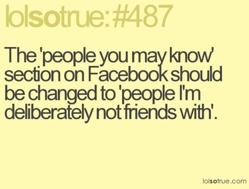true story.: Exactly Hahaha, Lolsotrue Haha, Lol So True, Pop Up, Bahahahaha And, 487, Funny Favorite Lol, True Stories, Not Friends