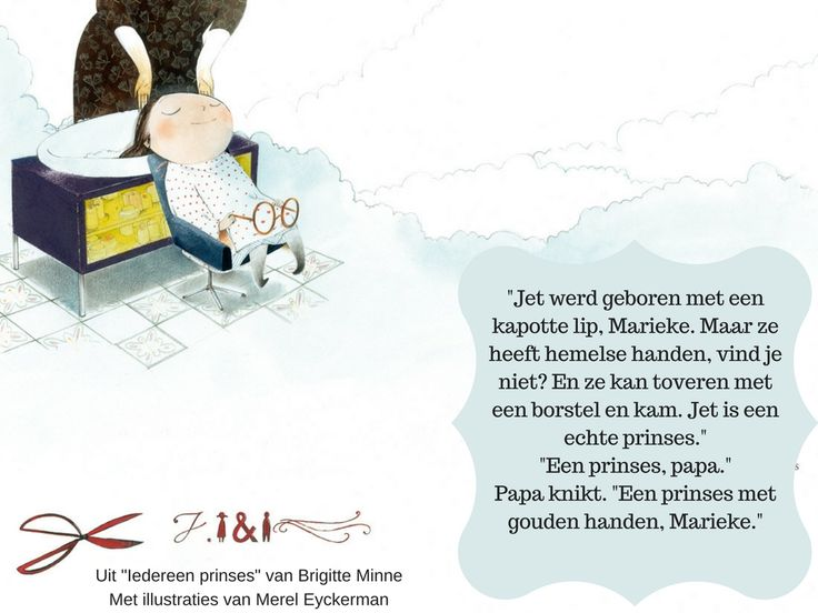 Citaat uit het prentenboek 'Iedereen prinses' (Brigitte Minne en Merel Eyckerman)
