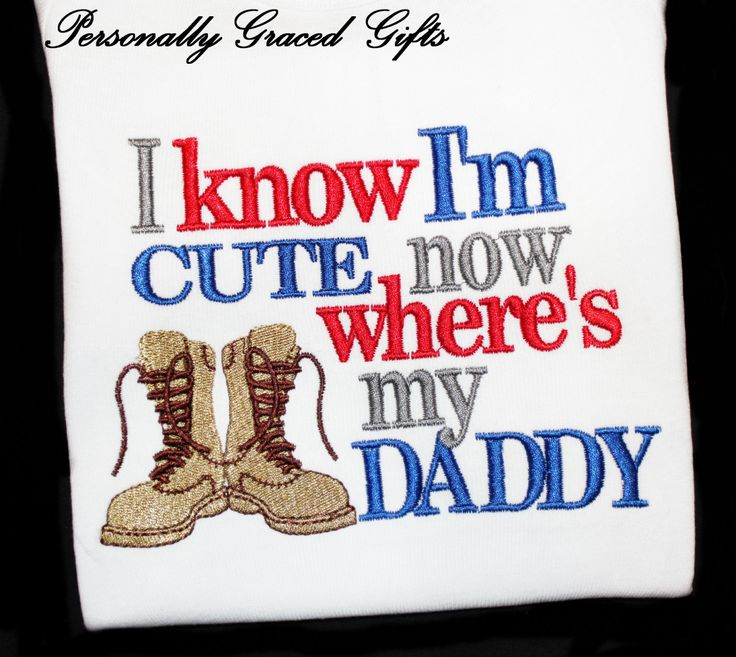 Military Welcome Home Daddy I Know I'm CUTE by PersonallyGraced, $25.00