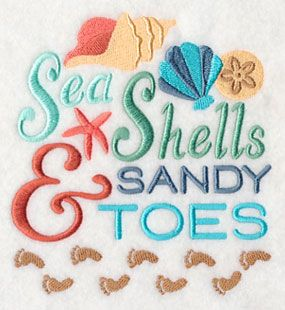 "Here's a fun embroidery design for you. It's ""Sea Shells and Sandy Toes""."