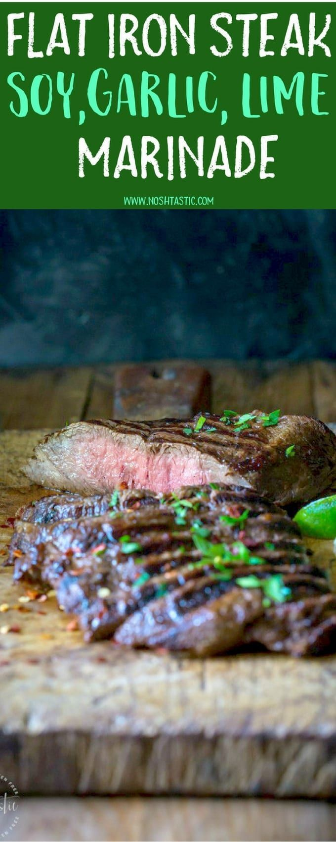 This marinaded Grilled Flat Iron Steak is so simple to prepare and just melts in your mouth! marinated in lime juice, soy sauce and garlic | Gluten Free with Paleo and whole30 Options |