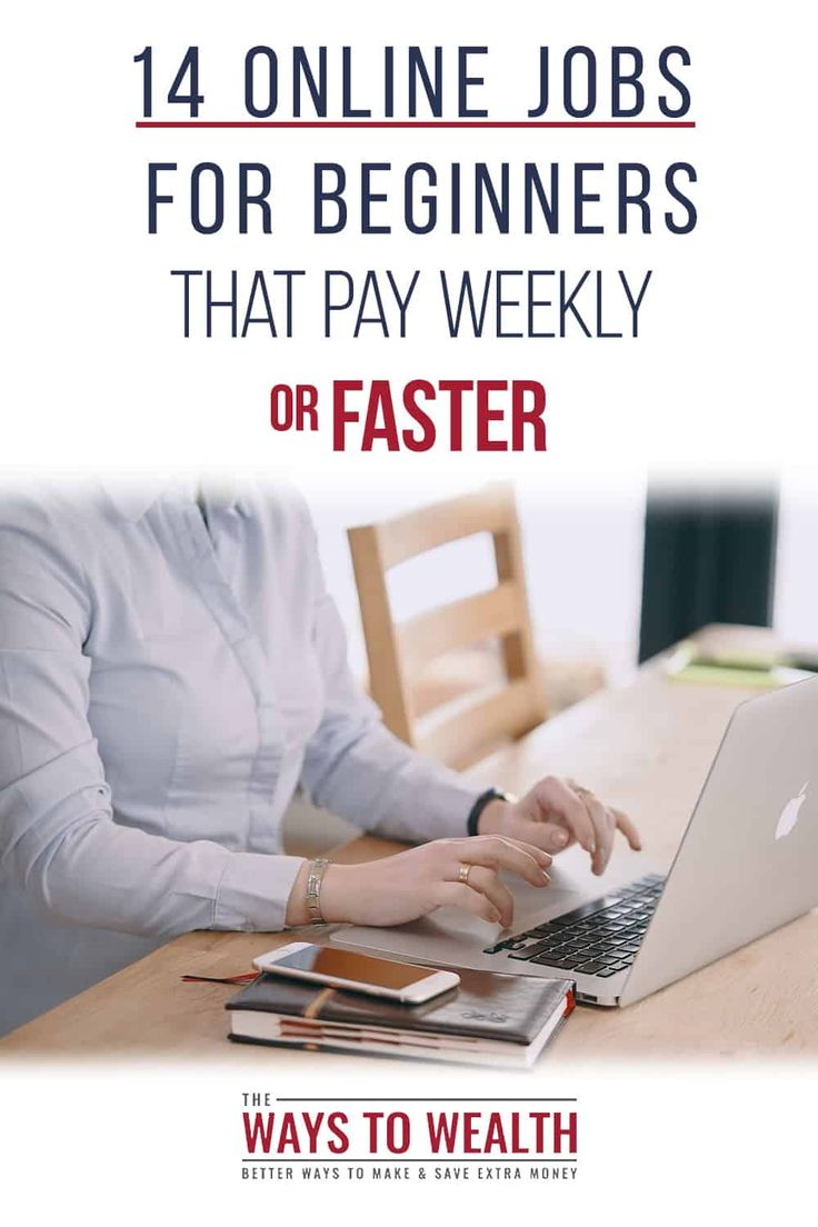 14 Legit Online Jobs that Pay Weekly or Faster