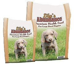 NEW!!!!!   WE ARE VERY EXCITED TO ANNOUNCED THE LIFE'S ABUNDANCE LARGE BREED PUPPY FOOD IS HERE!!!