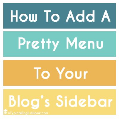 How To Create A Navigation Menu In Your Sidebar: Link Up Parties, Navig Menu, English Homes, Typical English, Blog Design, Blog Sidebar, Blog Menu, Pretty Menu, Pretty Navig