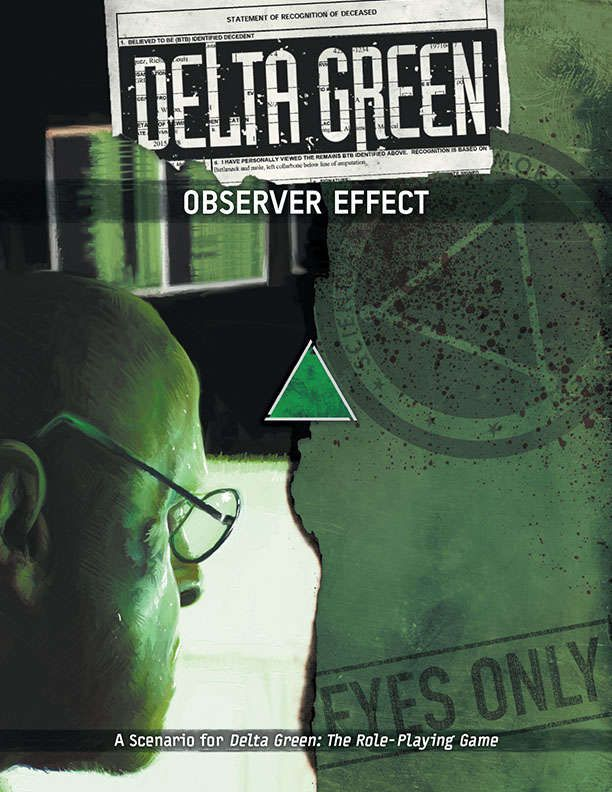 Delta Green: Observer Effect - Arc Dream Publishing | Delta Green | RPGNow.com