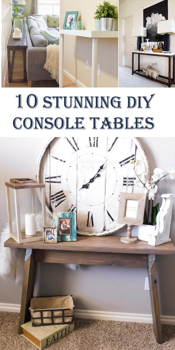 10 Stunning DIY Console Tables
