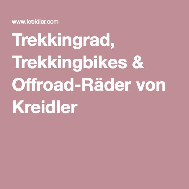 Trekkingrad, Trekkingbikes & Offroad-Räder von Kreidler