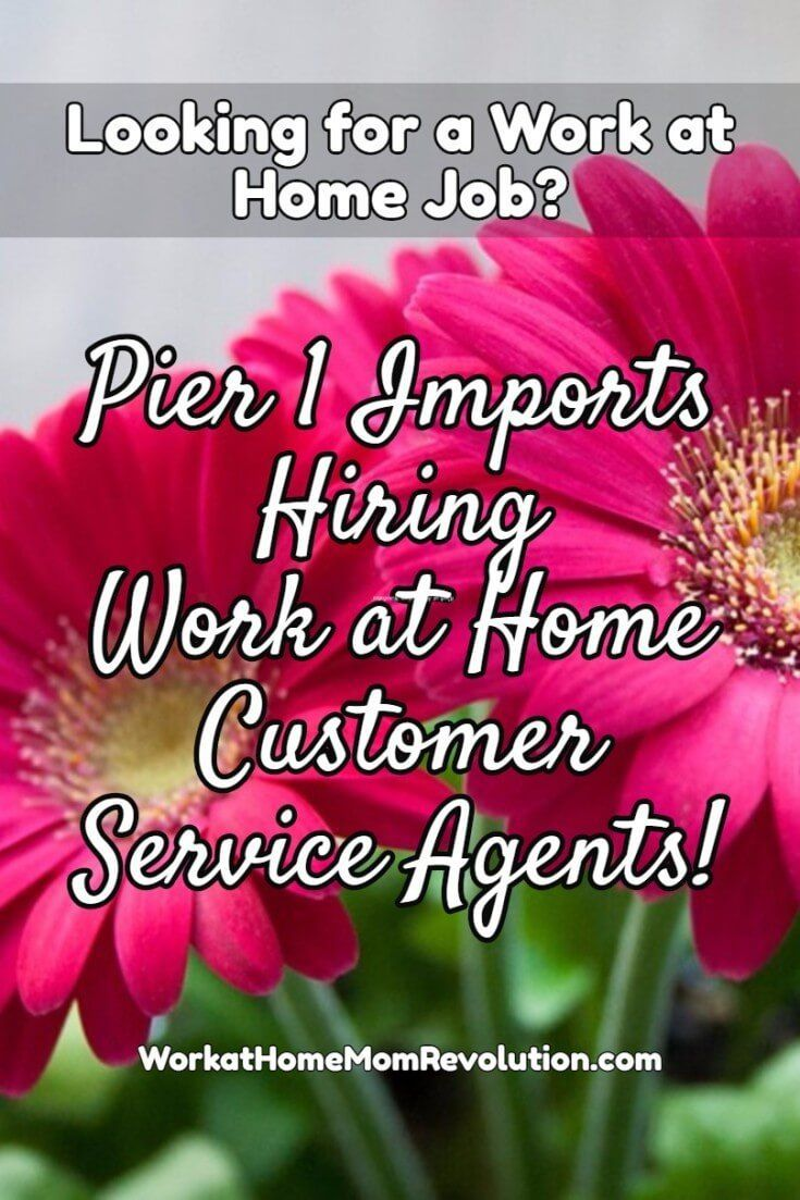 pier 1 imports work at home customer service jobs