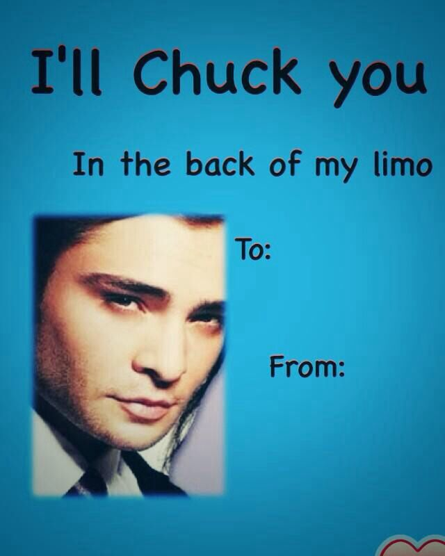 Chuck bass gossip girl valentines day card – Valentines Cards for Girls