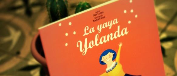 """Cuento infantil """"La yaya Yolanda"""" de Pilar Lucea. Un homenaje a los abuelos de hoy. La yaya Yolanda es una abuela simpática y cariñosa que nos enseñará a ver la vida de la manera más positiva. #libros, #lectura, #cuentos, #leer, #books, #infantil, #ninos, #kids, #poesia. http://www.ottoyanna.com/ottoyanna/cuento-infantil/905-cuento-infantil-la-yaya-yolanda-de-pilar-lucea.html"""