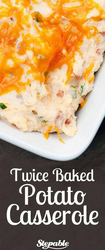 Twice baked potato casserole.