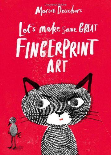 Let's Make Some Great Fingerprint Art by Marion Deuchars http://www.amazon.com/dp/178067015X/ref=cm_sw_r_pi_dp_-OU4tb1HGR1HG