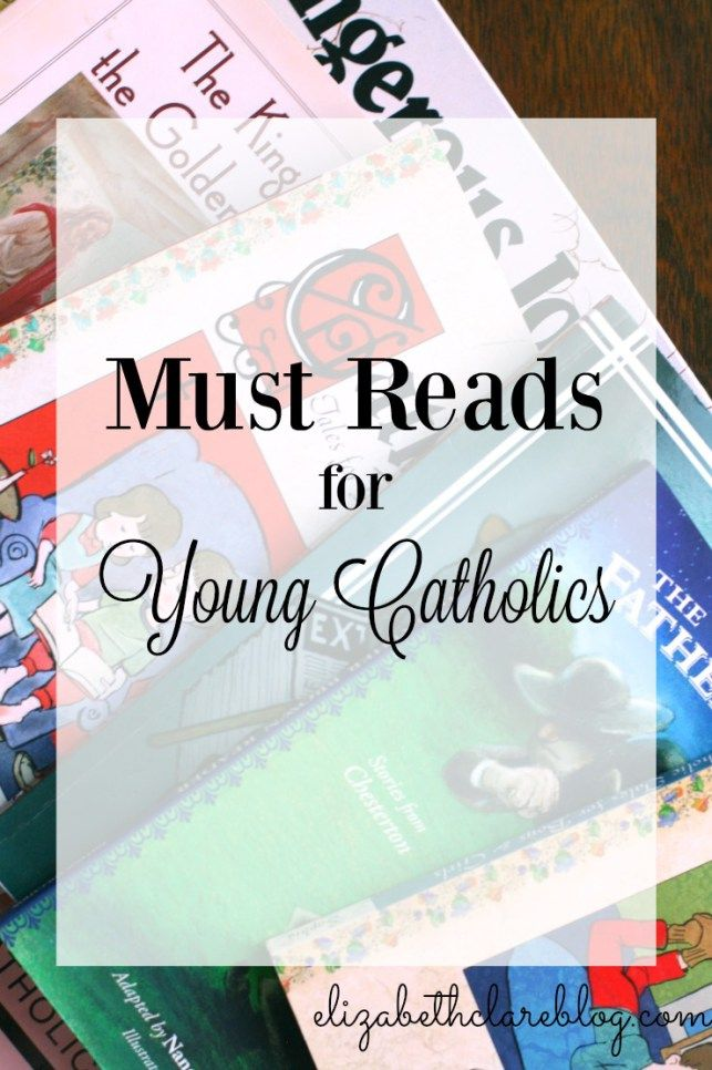 A great book list for young Catholics! Instill the faith through reading!