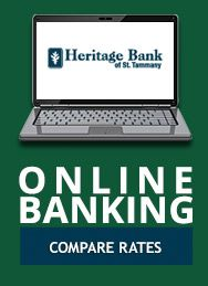 Why stand in line when your couch is more comfortable? Online Banking | Heritage Bank of St. Tammany