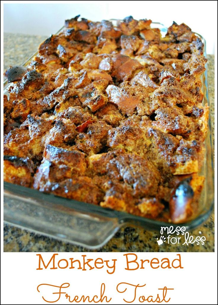 Monkey Bread French Toast - Food Fun Friday | Mess For Less