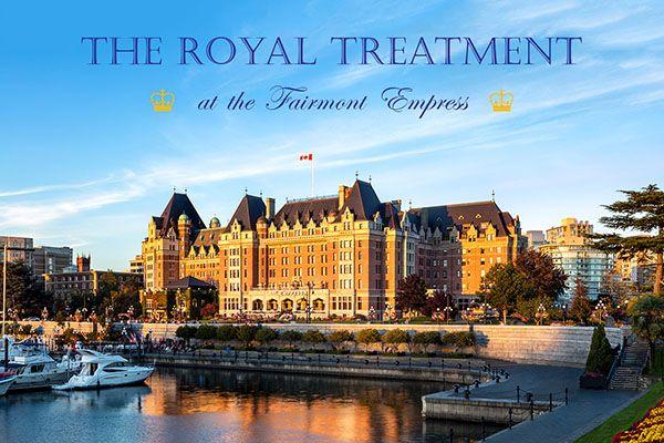 5 Ways to Enjoy Royal Treatment at the Fairmont Empress | Victoria British Columbia | Tourism Victoria