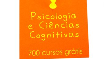 Cursos online grátis de Psicologia e Ciências Cognitivas das melhores universidades do mundo