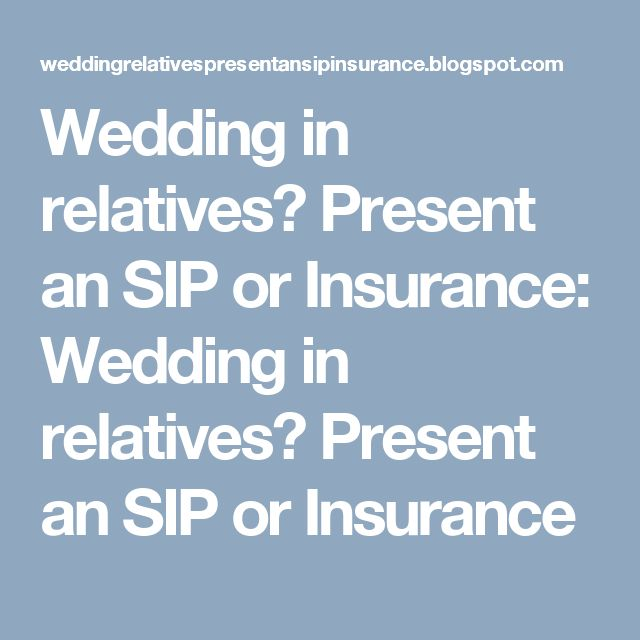 Wedding in relatives? Present an SIP or Insurance: Wedding in relatives? Present an SIP or Insurance
