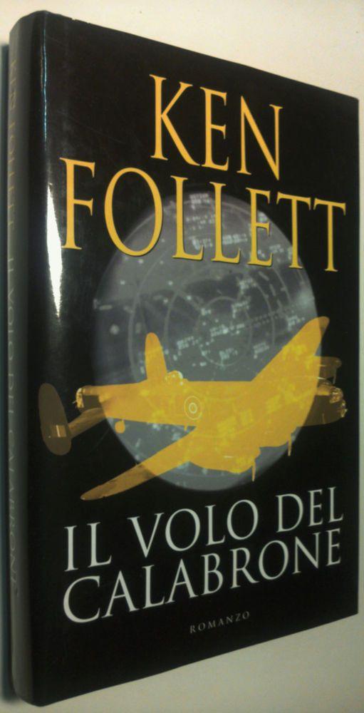 Ken Follett   IL VOLO DEL CALABRONE   Edizione Mondolibri 2003 Come nuovo!