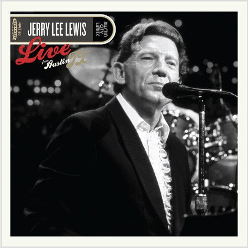 Jerry Lee Lewis - Live From Austin, TX 180g Vinyl 2LP June 9 2017 Pre-order