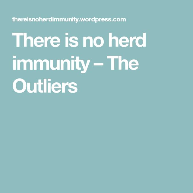 There is no herd immunity – The Outliers