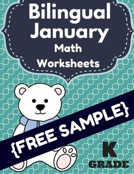 Free Sample: Bilingual January Math Worksheets & Centers for Kindergarten(Muestra gratis de nuestro folleto de Matematicas para enero- Kindergarten) This free sample of bilingual math work includes: -3 sheets in English-3 sheets in SpanishSome of the sheets include a self-assessment at the bottom where the student rates if the work was easy, perfect or difficult.This could be used in the classroom for individual seat work, center, guided math groups, fast finishers or as homework.