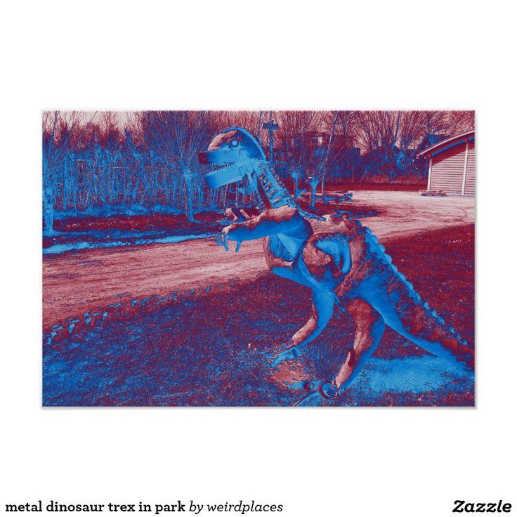 metal dinosaur trex in park poster
