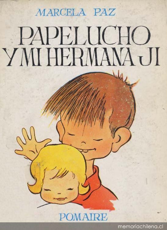 """Papelucho tomó su nombre del marido de Marcela Paz (seudónimo de autora de la saga).Ester Huneeus -nombre real de la autora- estaba casada con Jose Luis Claro, """"Pepe Lucho"""", que derivó en """"Papelucho""""."""