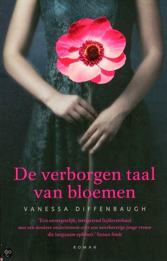 de verborgen taal van bloemen: Vanessa Diffenbaugh |