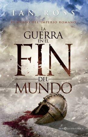 Mi cubierta para la novela La Guerra en el fin del mundo de Ian Ross, editada por La Esfera de los Libros.