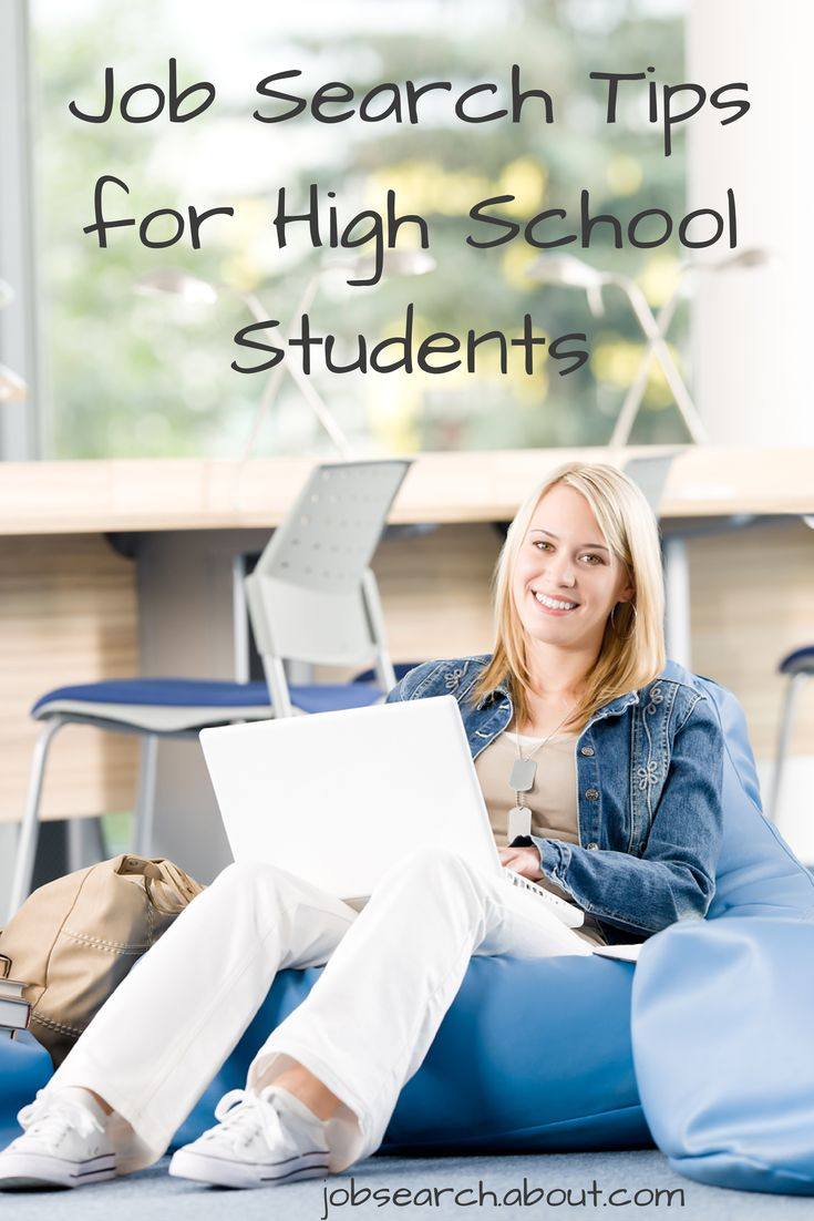 ideas about high school jobs the top job search tips for high school students