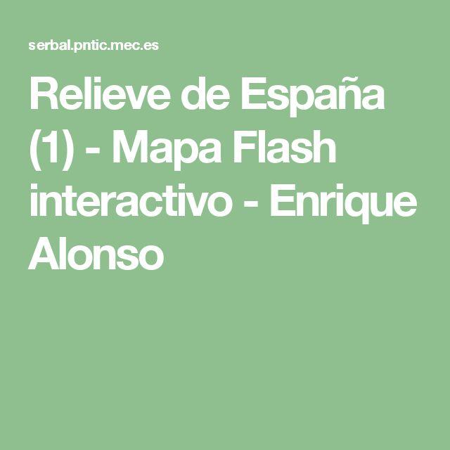 Relieve de España (1) -  Mapa Flash interactivo -  Enrique Alonso